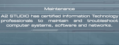 A2 Studio system, software and network maintenance