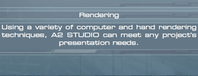 Using a variety of computer and hand rendering techniques, A2 Studio can meet any project's presentation needs.